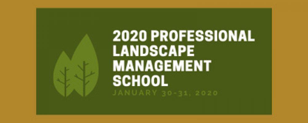 2020 Professional Landscape Management School