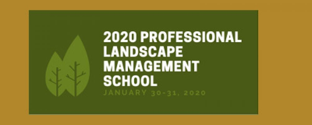 2020 Professional Landscape Management School